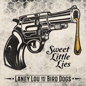 Laney Lou and the Bird Dogs - Black Train
