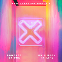 New Creation Worship - Powered by One (Youth Single)