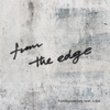 FictionJunction feat. LiSA - from the edge (feat. LiSA) アートワーク