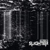 Slighter - Isolate