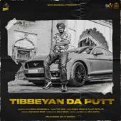 Tibbeyan Da Putt - Sidhu Moosewala