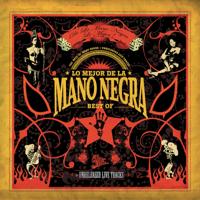 Mano Negra - Lo Mejor De La Mano Negra (Best Of 2005) artwork