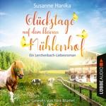 Glückstage auf dem kleinen Mühlenhof - Ein Lerchenbach-Liebesroman (Ungekürzt)