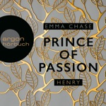 Prince of Passion: Henry (Die Prince of Passion-Trilogie, Band 2) [Ungekürzte Lesung]