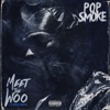 Meet the Woo, Pop Smoke