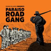 Paraíso Road Gang - Rubén Blades - Rubén Blades