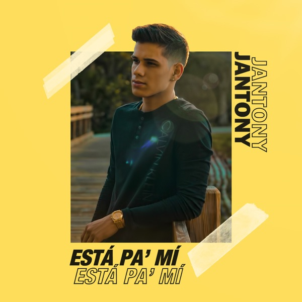 Está Pa Mí - Single