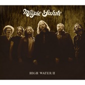 The Magpie Salute - Sooner Or Later