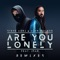Steve Aoki & Alan Walker Ft. ISÁK - Are You Lonely (YUAN Remix)