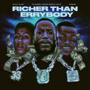 Richer Than Errybody (feat. YoungBoy Never Broke Again & DaBaby) - Gucci Mane - Gucci Mane