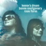 Bonnie Montgomery & Rosie Flores - Lennon's Dream