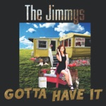 The Jimmys - Always a Woman