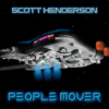 Scott Henderson - People Mover  artwork