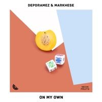 On My Own - DEPDRAMEZ - MARKHESE