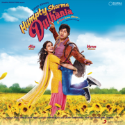 Humpty Sharma Ki Dulhania (Original Motion Picture Soundtrack) - Various Artists, Sachin-Jigar & Sharib-Toshi - Various Artists, Sachin-Jigar & Sharib-Toshi