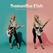 Watch It Die - Samantha Fish - Samantha Fish