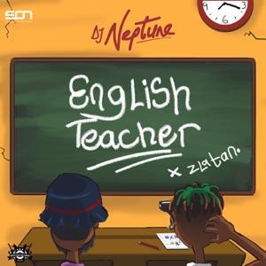DJ Neptune & Zlatan - English Teacher