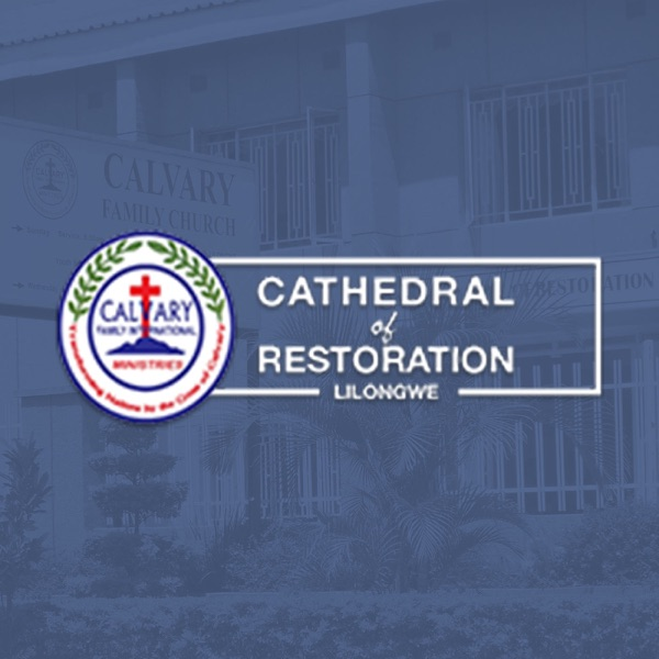 Calvary Family Church - The Cathedral of Restoration