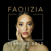 Tears of Gold - Faouzia Cover Art