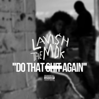 Do That S**t Again - Single Mp3 Download
