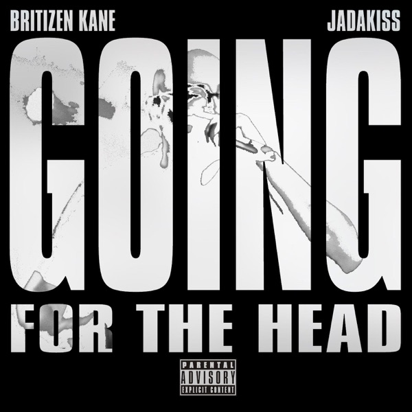 Going for the Head (feat. Jadakiss) - Single