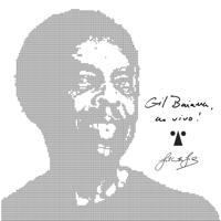 Gilberto Gil & BaianaSystem - Gil Baiana ao Vivo em Salvador artwork