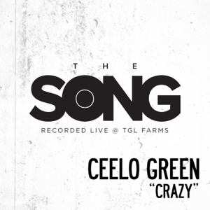 CeeLo Green - Crazy (The Song Recorded Live @ TGL Farms)