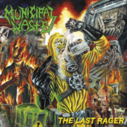 The Last Rager - EP - Municipal Waste