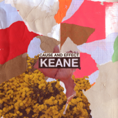 Cause and Effect (Deluxe) - Keane
