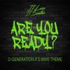 It Lives, It Breathes - Are You Ready? (D-Generation X's WWE Theme) grafismos