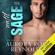 Aurora Rose Reynolds - Until Sage: Until Him, Book 2 (Unabridged)
