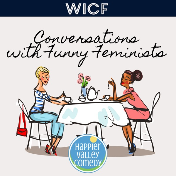 Conversations with Funny Feminists
