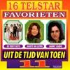 16 Telstar Favorieten uit de Tijd van Toen, Vol. 11
