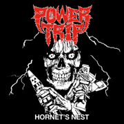 Hornet's Nest - Power Trip