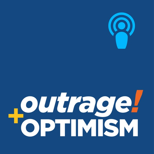 Outrage and Optimism