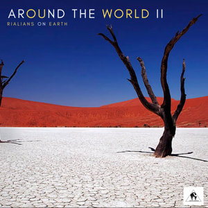 Rialians on Earth - Around the World II (Compiled by Rialians on Earth)