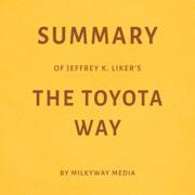 Ebook Summary Of Jeffrey K Liker S The Toyota Way