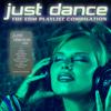 Just Dance 2020: The EDM Playlist Compilation - Various Artists