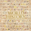 Philip Parker - World History: From the Ancient World to the Information Age (Unabridged)  artwork