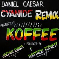 CYANIDE REMIX (feat. Koffee)-Daniel Caesar