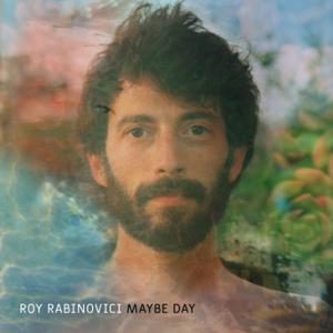 Roy Rabinovici - Maybe Day