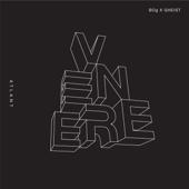 Bog, GHEIST & Fideles - Venere - EP