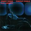 Jimmy Whoo & Lomboy - Perfect World bild