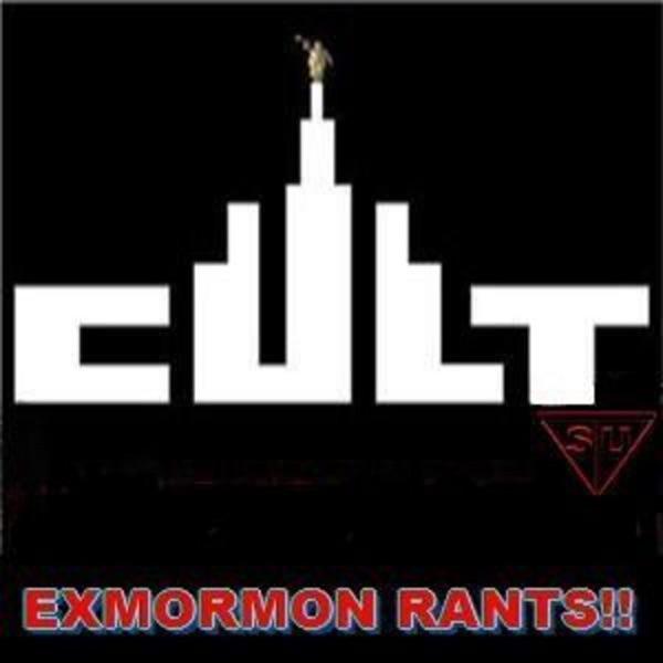 EX-MORMON RANTS!!