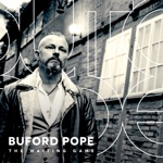 Buford Pope - Hard Life