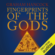 Fingerprints of the Gods: The Quest Continues (Unabridged)