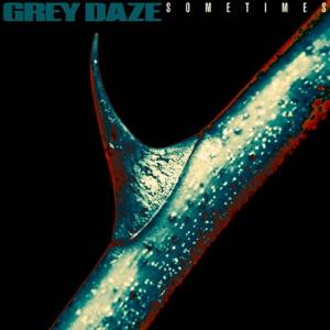 Grey Daze - Sometimes