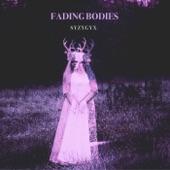 Fading Bodies