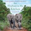 Françoise Malby-Anthony & Katja Willemsen - An Elephant in My Kitchen  artwork