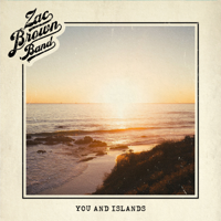 Album You and Islands - Zac Brown Band